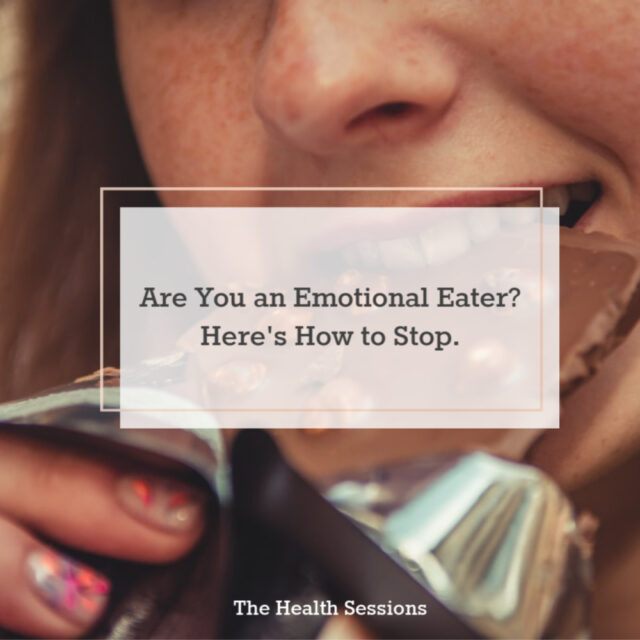 Are You an Emotional Eater? Here's How to Stop | The Health Sessions