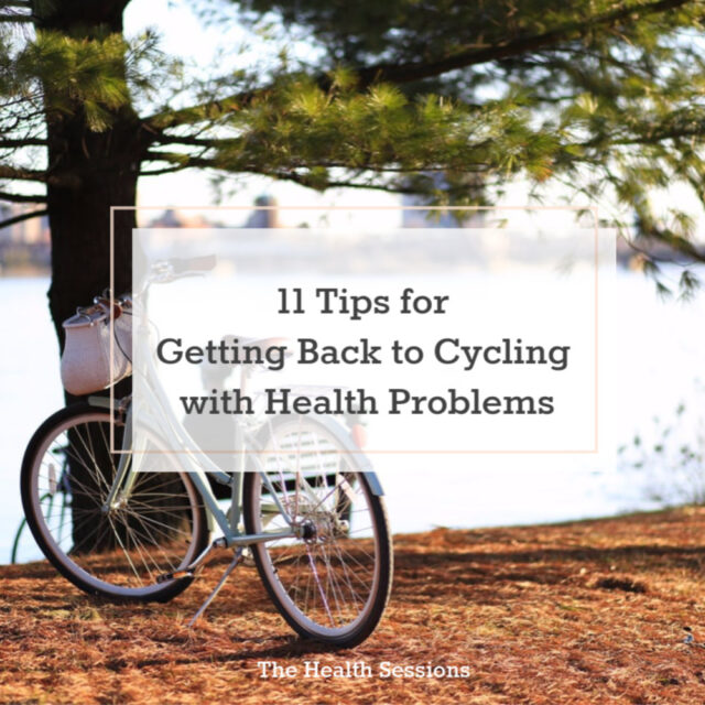 11 Tips for Getting Back to Cycling with Health Problems | The Health Sessions