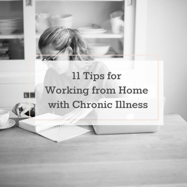 1 Tips for Working from Home with Chronic Illness | The Health Sessions