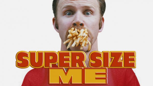 4 Inspiring Health Documentaries You Need to Watch: Supersize Me | The Health Sessions