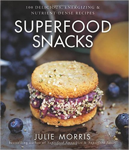 10 Must-Have Cookbooks for Healthy Food Lovers: Superfood Snacks | The Health Sessions