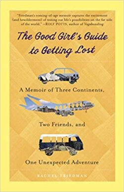 Armchair Journey: The Good Girl's Guide to GettinG lost by Rachel Friedman | The Health Sessions