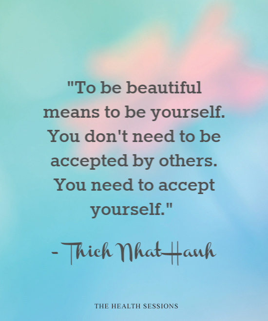 12 Body Acceptance Quotes to Help You Embrace Yourself | The Health Sessions