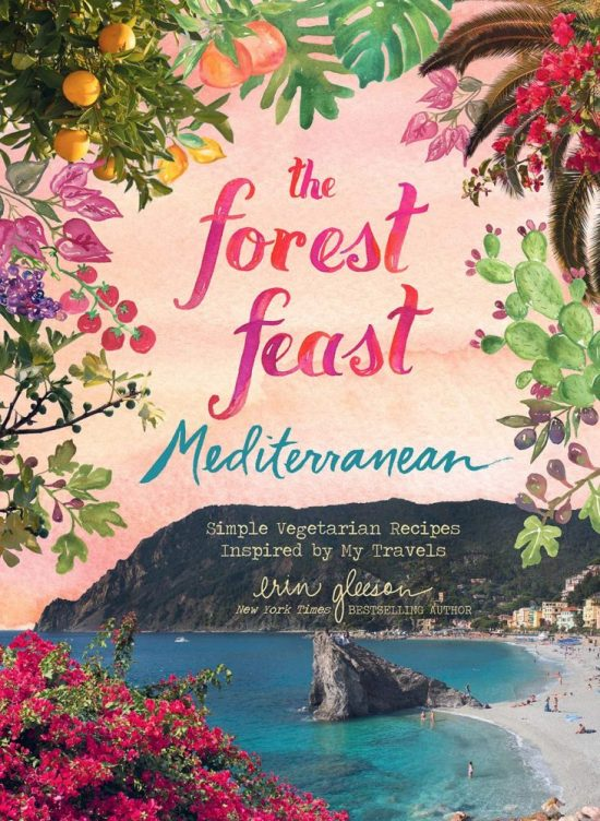 7 Cookbooks to Kickstart Your Healthy Lifestyle: The Forest Feast Mediterranean from Erin Gleeson | The Health Sessions