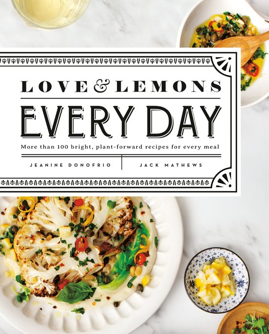 7Cookbooks to Kickstart Your Healthy Lifestyle: Love and Lemons Every Day from Jeanine Donofrio | The Health Sessions