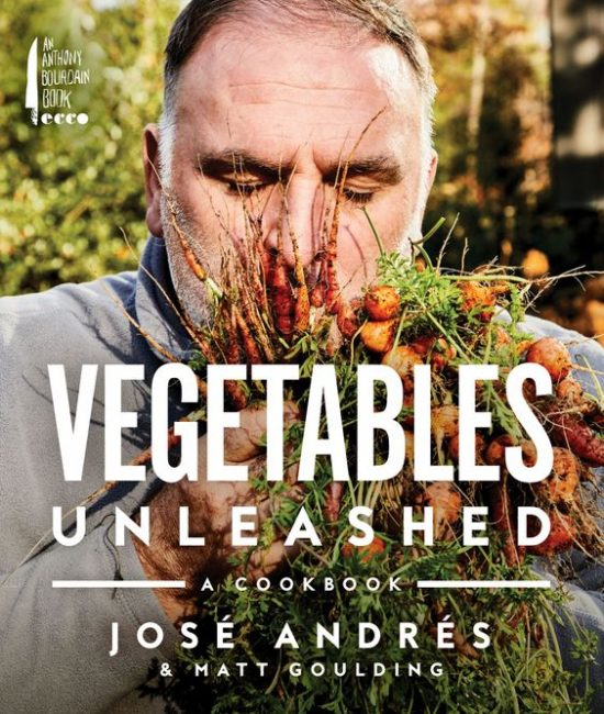 7 Cookbooks to Kickstart Your Healthy Lifestyle: Vegetables Unleashed by Jose Andres and Matt Goulding | The Health Sessions
