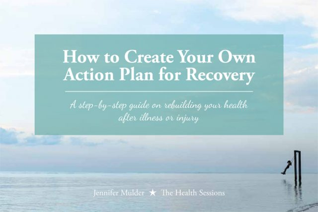 How to Create Your Own Action Plan for Recovery (eBook) | The Health Sessions