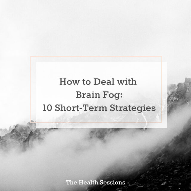 How to Deal with Brain Fog When Your Mind's Clouded | The Health Sessions