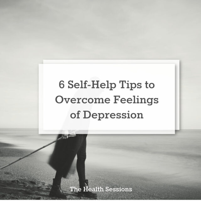 Fifty Shades of Blue: 6 Self-Help Tips to Overcome Feelings of Depression | The Health Sessions