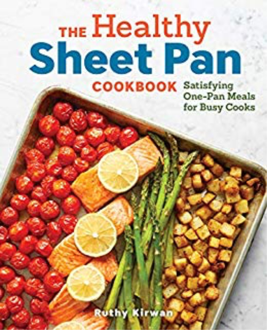 7 Cookbooks to Kickstart Your Healthy Lifestyle: Healthy Sheet Pan Cookbook by Ruthy Kirwan | The Health Sessions