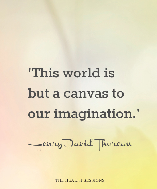 All in Your Mind: 18 Quotes About the Power of Imagination | The Health Sessions