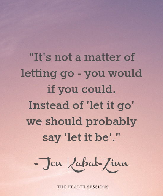 16 Let Go Quotes That Will Help You Move On | The Health Sessions