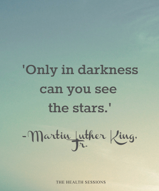 12 Illuminating Quotes to Shine Light in the Darkness | The Health Sessions