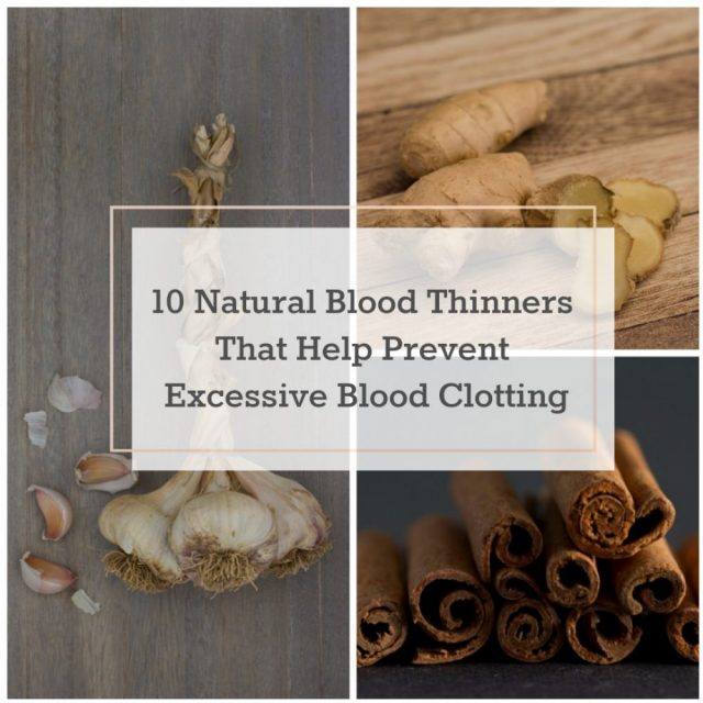 10 Natural Blood Thinners That Help Prevent Blood Clots
