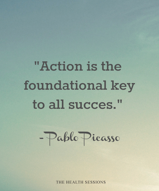 12 Quotes That Will Motivate You to Take Action | The Health Sessions
