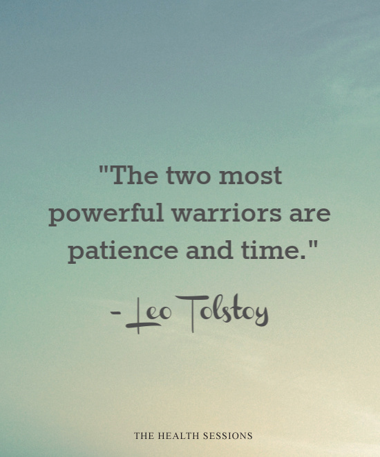 14 Patience Quotes to Help You When Your Persistence Is Being Tested | The Health Sessions