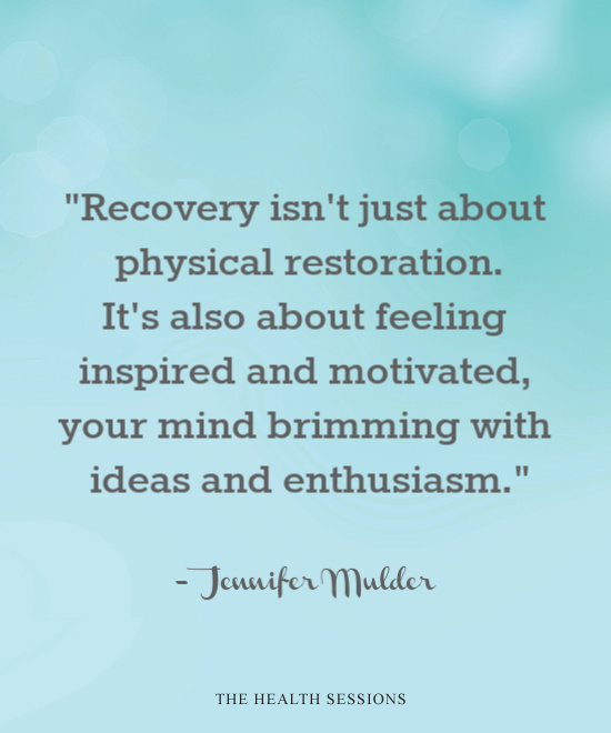 12 Recovery Quotes to Rebuild Your Health and Happiness | The Health Sessions
