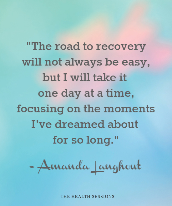 12 Recovery Quotes to Rebuild Your Health and Happiness| The Health Sessions
