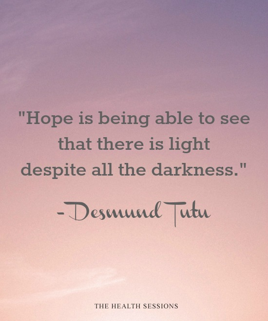 14 Encouraging Quotes to Keep Hope Alive in Dark Times | The Health Sessions
