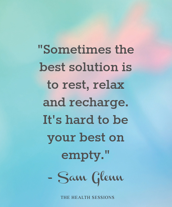 10 Relaxing Quotes to Help You Rest and Recharge | The Health Sessions