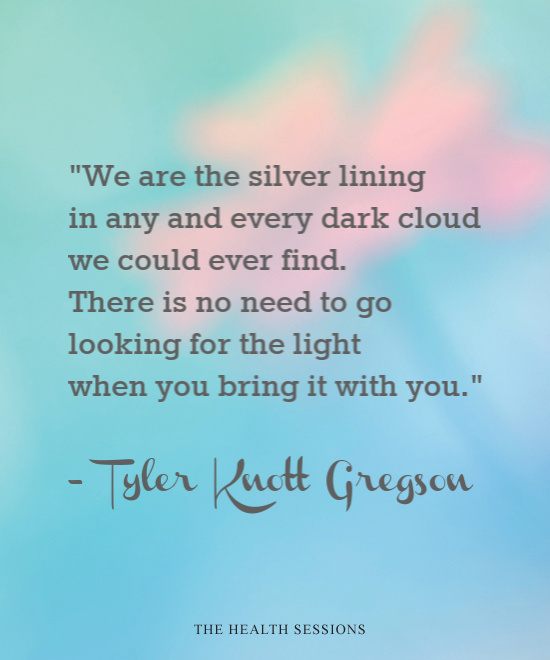 12 Quotes to Help You Find the Silver Lining in Every Cloud | The Health Sessions