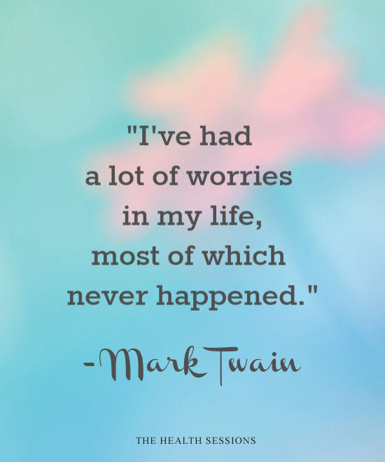 12 Stress-Busting Quotes to Help You Stop Worrying - The ...